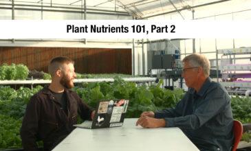 Essential Plant Nutrients Educational Video – Part 2